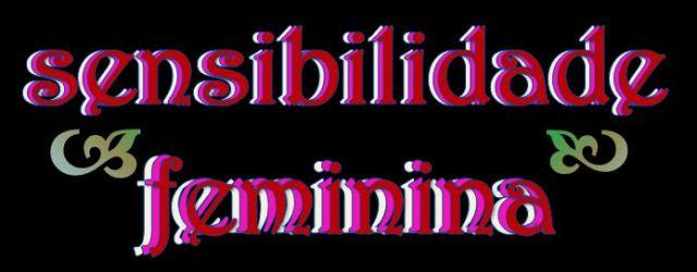 Sesibilidade Feminina